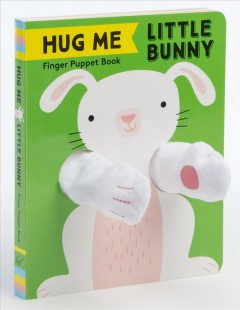 Hug Me Little Bunny : Finger Puppet Book