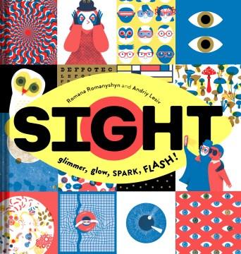 Sight : glimmer, glow, spark, flash