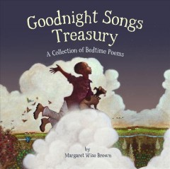 Goodnight Songs Treasury : A Collection of Bedtime Poems