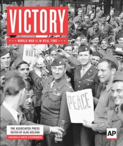 Victory : World War II in Real Time