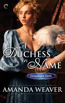 A duchess in name Amanda Weaver.