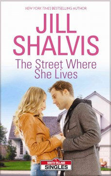The street where she lives Jill Shalvis.