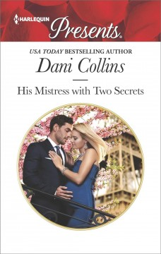 His mistress with two secrets Dani Collins.