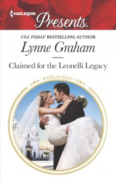Claimed for the Leonelli legacy Lynne Graham.