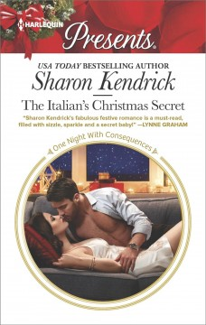 The Italian's Christmas secret Sharon Kendrick.