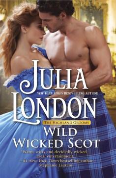 Wild wicked Scot Julia London.