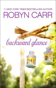 Backward glance Robyn Carr.