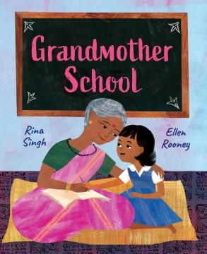 Grandmother School