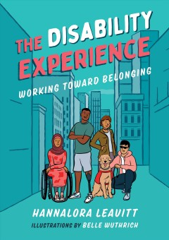 The disability experience : working toward belonging
