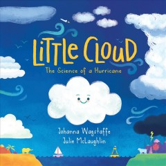 Little Cloud : The Science of a Hurricane