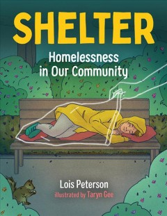Shelter : Homelessness in Our Community