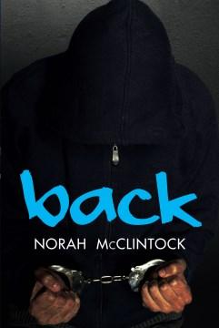 Back / Norah McClintock.