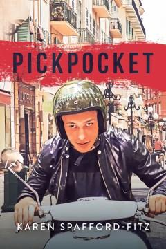 Pickpocket / Karen Spafford-Fitz.