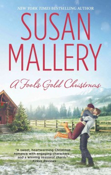 A fool's gold Christmas Susan Mallery.