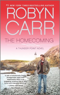 The homecoming Robyn Carr.