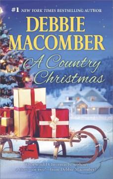 A country Christmas Debbie Macomber.