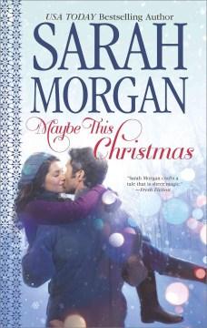 Maybe this Christmas Sarah Morgan.
