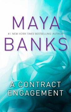 A contract engagement Maya Banks.