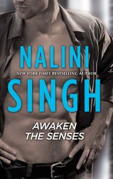 Awaken the senses Nalini Singh.