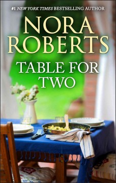 Table for two Nora Roberts.