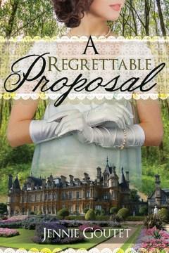 A regrettable proposal Jennifer Goutet.