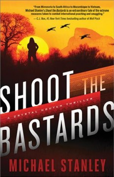 Shoot the bastards / Michael Stanley.