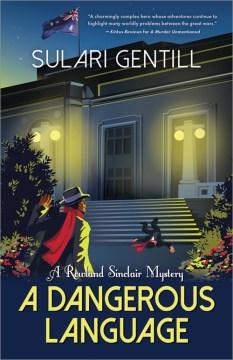 A dangerous language : a Rowland Sinclair mystery