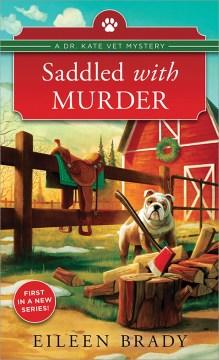 Saddled with murder