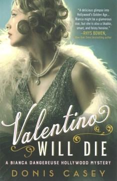 Valentino will die