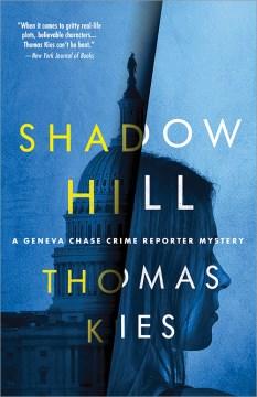 Shadow Hill / Thomas Kies.