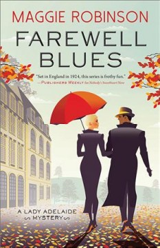 Farewell blues : a Lady Adelaide mystery
