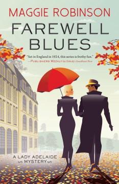 Farewell blues Maggie Robinson.