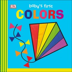Baby's first colors / written by Sally Beets.