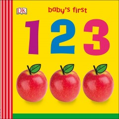 Baby's first 1 2 3 / [written by Sally Beets].