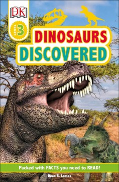 Dinosaurs discovered / by Dean R. Lomax.