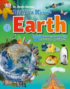 Did You Know? Earth : Amazing Answers to More Than 200 Awesome Questions
