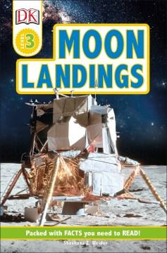 Moon landings / by Shoshana Z. Weider.