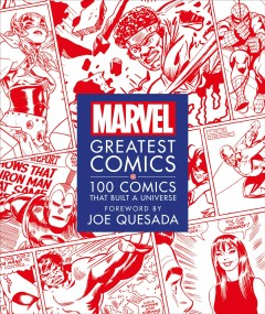 Marvel Greatest Comics : 100 Comics That Built a Universe