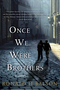 Once we were brothers Ronald H. Balson.