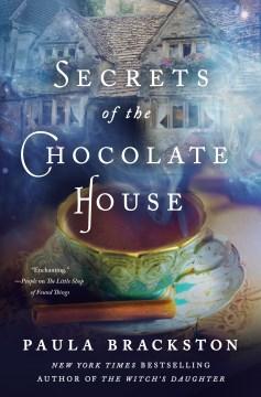 Secrets of the chocolate house Paula Brackston.