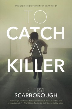 To catch a killer Sheryl Scarborough.