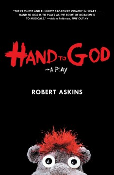 Hand to God : A Play