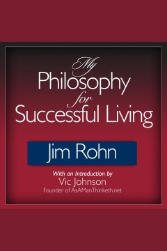My philosophy for successful living [electronic resource].