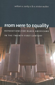 From here to equality : reparations for black Americans in the twenty-first century