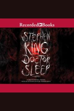 Doctor Sleep [electronic resource] Stephen King.
