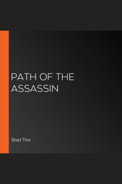 Path of the assassin [electronic resource] / Brad Thor.