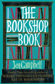 The bookshop book / Jen Campbell.