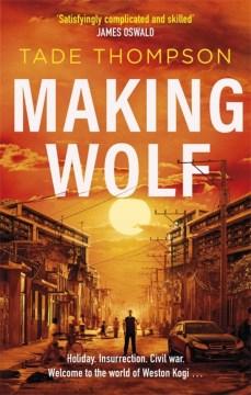 Making Wolf