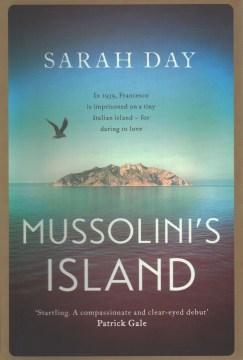 Mussolini's island / Sarah Day.