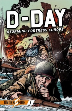 D-day : Storming Fortress Europe